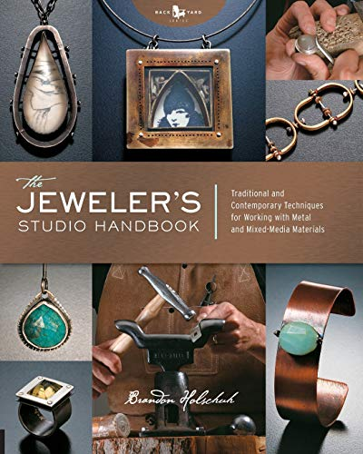 Jeweler's Studio Handbook: Traditional and Contemporary Techniques for Working with Metal, Wire, Gems, and Mixed -