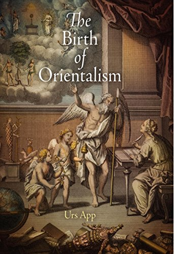 The Birth of Orientalism (Encounters with Asia) por Urs App