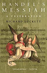 Handel's Messiah: A Celebration: A Celebration (Harvest Book)