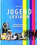 Bertelsmann Jungendlexikon: Kompaktes Wissen für Schule und Alltag (Bertelsmann Junior)