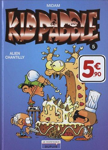 Kid Paddle, Tome 5 : Alien Chantilly par Midam