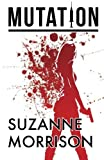 Mutation by Suzanne Morrison (2013-05-16)