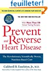 Prevent and Reverse Heart Disease: Th...