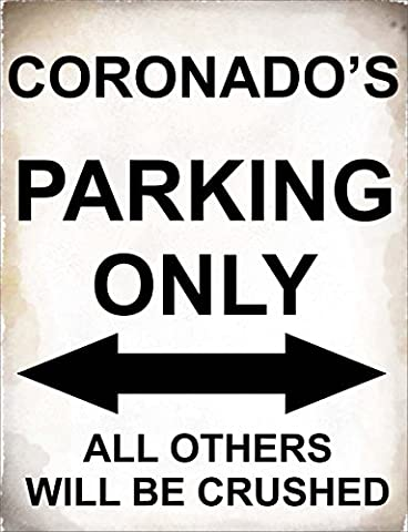 4798 - Coronado's Parking only all others will be crushed