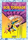 Bob Tornade, Agent du Fbi par Khattou