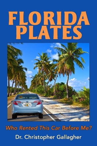 florida-plates-who-rented-this-car-before-me-english-edition