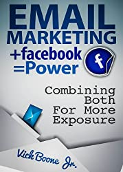 EMAIL MARKETING + Facebook = Power (English Edition)