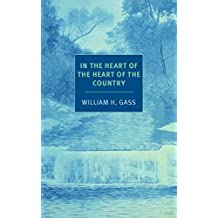 In the Heart of the Heart of the Country: And Other Stories (New York Review Books Classics)