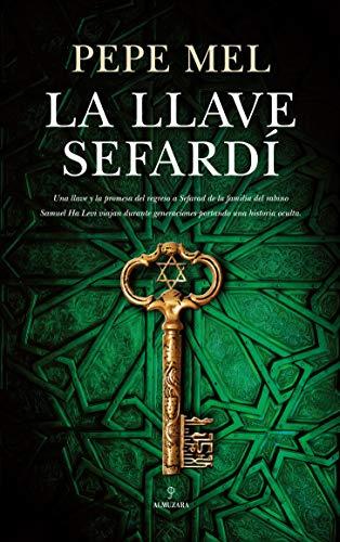 La llave sefardí (Almuzara)