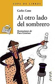 Al otro lado del sombrero  - Sopa De Libros) par Carles Cano