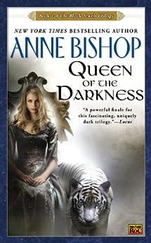 Queen of the Darkness (Black Jewels, Book 3): The Black Jewels Trilogy 3 von [Bishop, Anne]