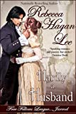 Hardly a Husband (Free Fellows League Book 3)