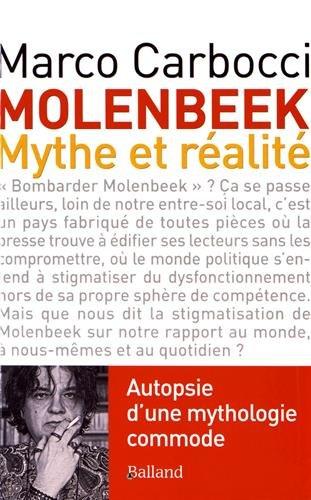 Molenbeek, mythe et réalité : Autopsie d'une mythologie commode