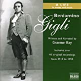Gigli: Beniamino Gigli - a Life in Words and Music (Kay)