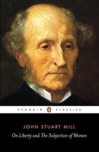 On Liberty and the Subjection of Women (Penguin Classics) por John Stuart Mill