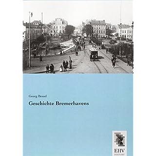 Geschichte Bremerhavens