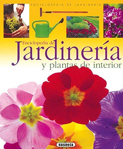 Encilopedia De Jardineria Y Plantas De Interior (Enci.De Jard) (Enciclopedia De Jardinería)