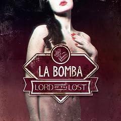 La Bomba [Explicit]