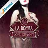 La Bomba (Remixed by Blutengel) [Explicit]