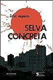 Selva concreta (Portuguese Edition)
