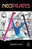 NeoPilates: Pilates + Circo + Funcional (Portuguese Edition)