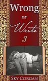 Wrong or Write 3
