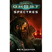 StarCraft: Ghost--Spectres by Kenyon, Nate Original Edition (9/27/2011)