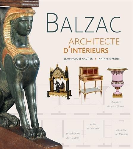 Balzac : Architecte d'intérieurs