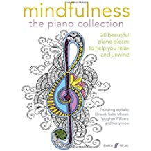 Mindfulness: The Piano Collection (Piano Solo) (Faber Editions)