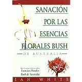 Sanación por las Esencias Florales Busch - De Australia