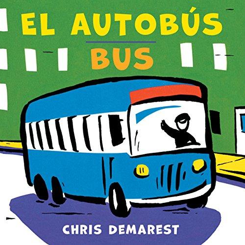 El Autobús/Bus por Chris Demarest
