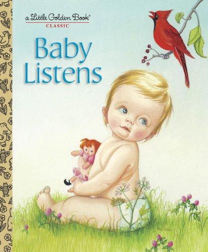 Baby Listens (Little Golden Books)