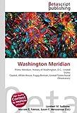 Washington Meridian: Prime Meridian, History of Washington, D.C., United States...