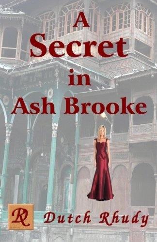 A Secret in Ash Brooke (Stand-alone Novels) -