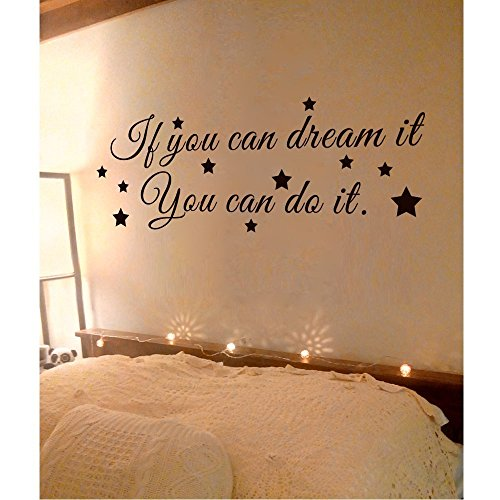 wandaufkleber 3d schlafzimmer Inspirational Wall Quote Decal - If You Can Dream It, You Can Do It - Children Vinyl Decal Kids Stickers for Kids Room Baby Room Baby Crib Nursery(Black, 21
