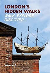 London's Hidden Walks Vol 3