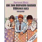 Das SKA- Mephisto Turnier München 1993. Mit Partien und Kommentaren der Teilnehmer (Praxis Schach)