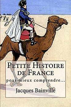 Petite Histoire de France par [Bainville, Jacques]