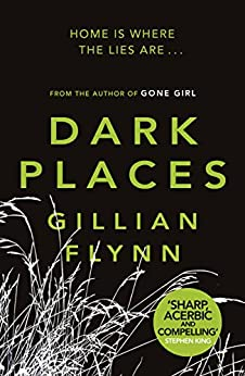 Dark Places (English Edition) von [Flynn, Gillian]