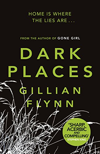 Dark Places by [Flynn, Gillian]
