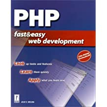 PHP Fast & Easy Web Development by Julie C. Meloni (2000-07-01)