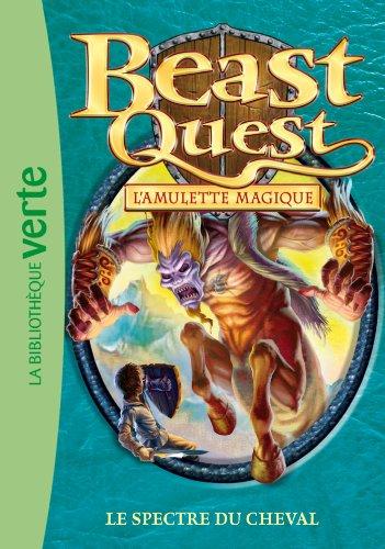 Beast Quest 24 - Le spectre du cheval (Ma Première Bibliothèque Verte)