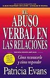 El abuso verbal en las relaciones, Tercera edición ampliada: Cómo reconocerlo y cómo responder