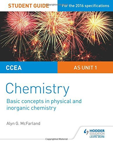 CCEA AS Chemistry Student Guide: Unit 1: Basic concepts in Physical and Inorganic Chemistry by Alyn G. McFarland (2016-06-24)
