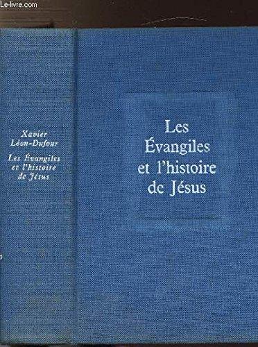 LES EVANGILES ET L'HISTOIRE DE JESUS