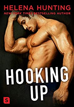 Hooking Up: A Novel by [Hunting, Helena]