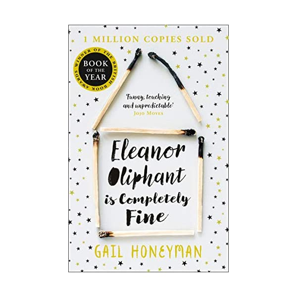 Eleanor Oliphant is Completely Fine: Debut Sunday Times Bestseller and Costa First Novel Book Award winner 51bEeHpyaNL