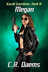 Kazak Guardians: Book III: Megan (Kazak Guardians Series 3) (English Edition)