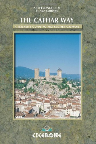 The Cathar Way: A Walker's Guide to the Sentier Cathare (Cicerone Guide) (Cicerone Guides)