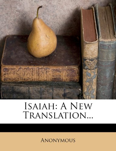 Isaiah: A New Translation...